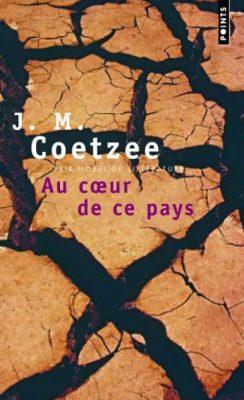 Première de couverture de Au coeur de ce pays - J. M. Coetzee