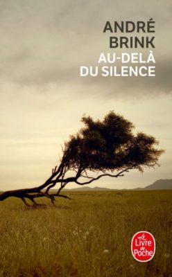 Première de couverture Au-delà du silence - André Brink