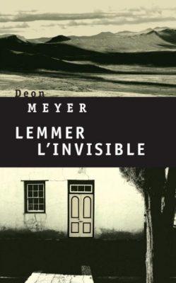 Première de couverture de Lemmer, l'invisible - Deon Meyer