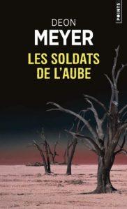 Première de couverture de Les Soldats de l'aube - Deon Meyer