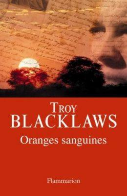Première de couverture de Oranges sanguines - Troy Blacklaws
