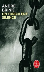 Première de couverture Un turbulent silence - André Brink