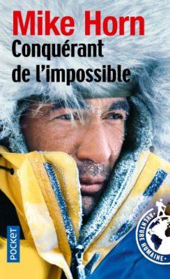 Première de couverture Conquérant de l'impossible - Mike Horn