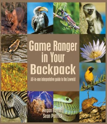 Première de couverture Game Ranger in Your Backpack, All-in-One Interpretative Guide to the Lowveld