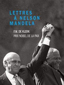 Première de couverture Lettre à Neslon Mandela - Frederik Willem de Klerk
