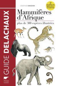 Première de couverture Mammifères d'Afrique 2e édition revue et augmentée - Jonathan Kingdon