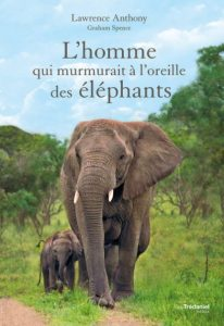 Première de couverture The Elephant Whisperer: My Life with the Herd in the African Wild - Lawrence Anthony