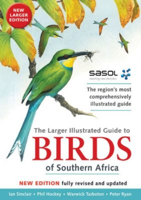 Première de couverture The Larger Illustrated Guide to Birds of Southern Africa -  Ian Sinclair