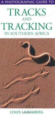 Première de couverture Tracks and Tracking in Southern Africa - Louis Liebenberg