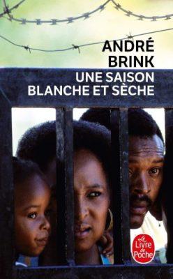 Première de couverture Une saison blanche et sèche - André Brink