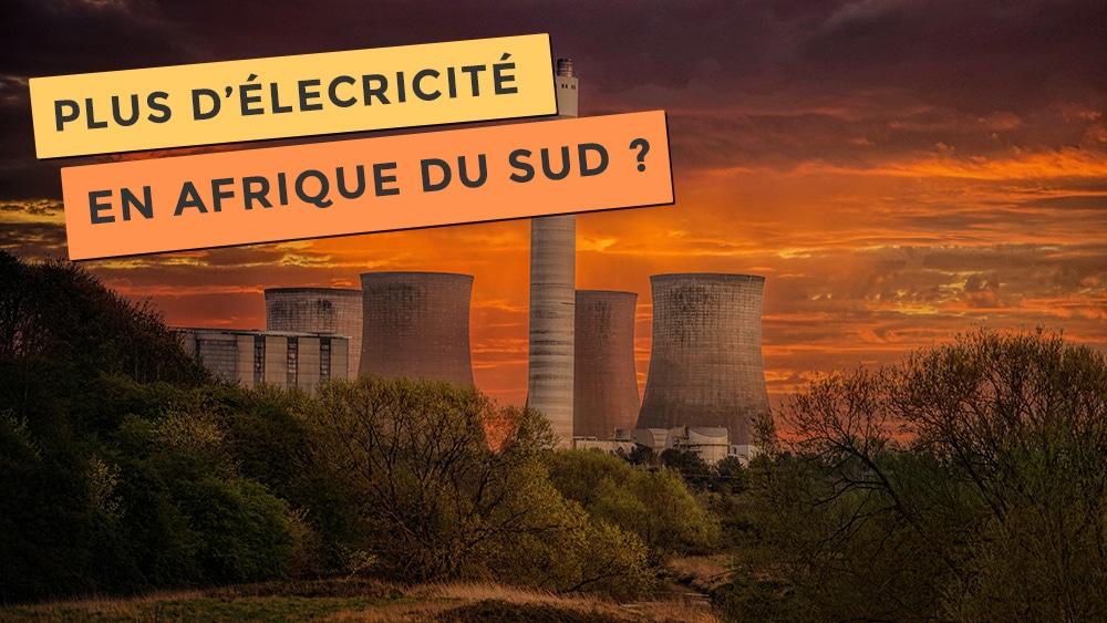 Photo d'une centrale électrique, plus d'électricité en Afrique du Sud