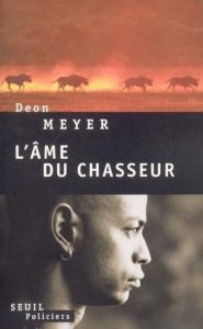 Première de couverture L'ame du chasseur - Deon Meyer